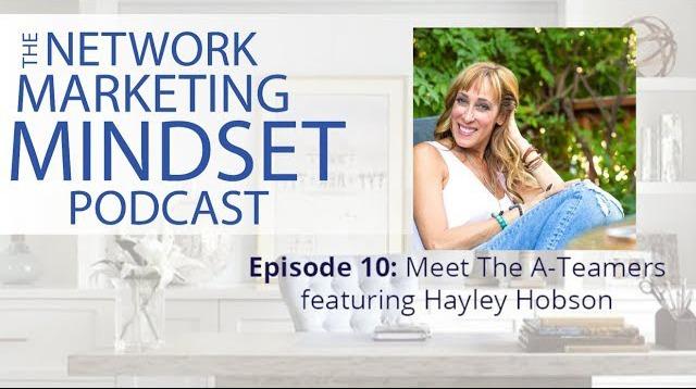 Network Marketing Mindset Podcast Episode 10