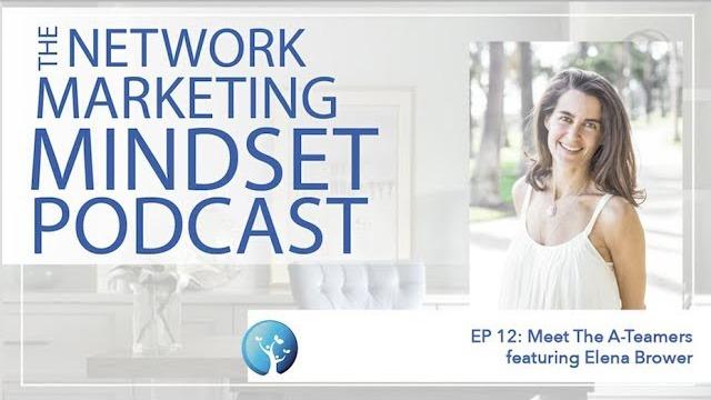 Network Marketing Mindset Podcast Episode 12