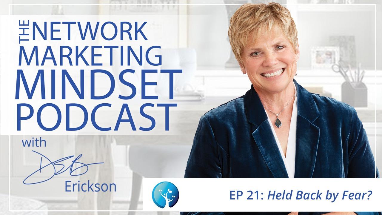 Network Marketing Mindset Podcast Episode 21