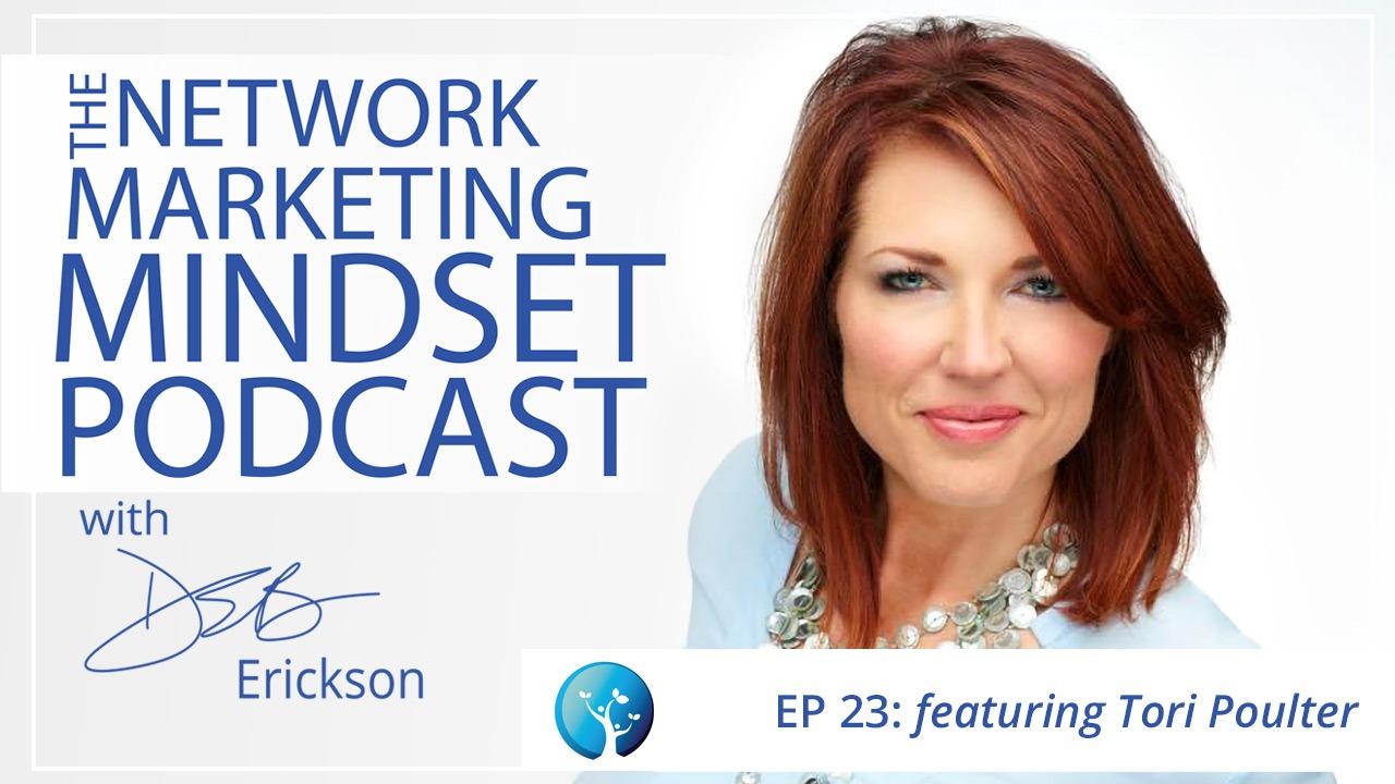 Network Marketing Mindset Podcast Episode 23