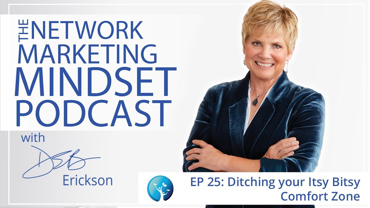Network Marketing Mindset Podcast Episode 25