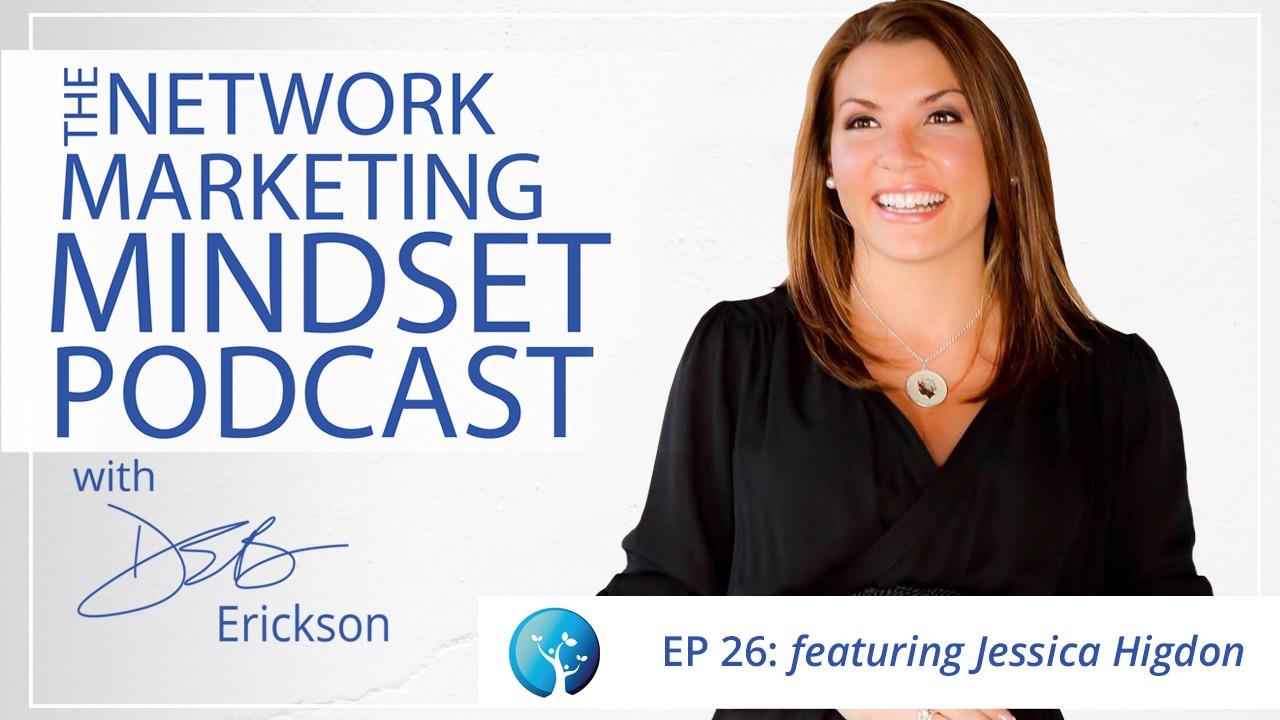 Network Marketing Mindset Podcast Episode 26