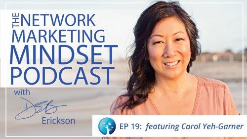 Network Marketing Mindset Podcast Episode 19