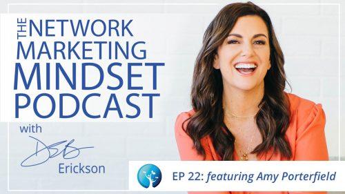Network Marketing Mindset Podcast Episode 22