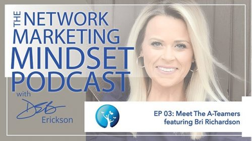 Network Marketing Mindset Podcast Episode 3
