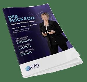 ICAN Institute Media Kit - Deb Erickson, Speaker, Neuro Trainer
